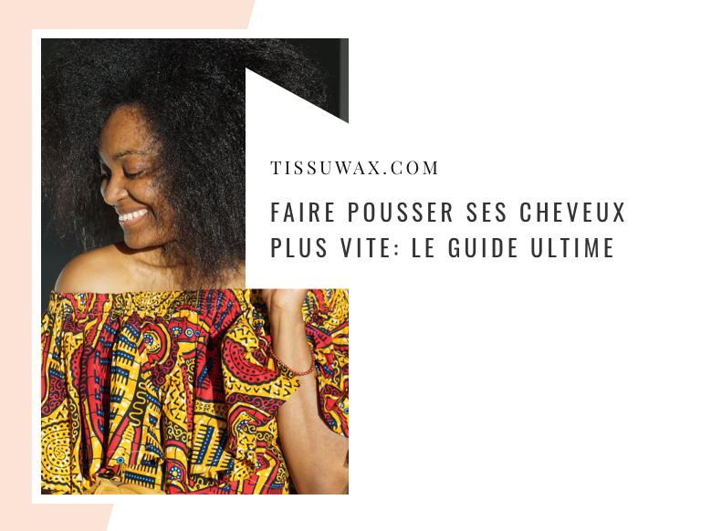 guide-faire-pousser-cheveux-afro-plus-vite